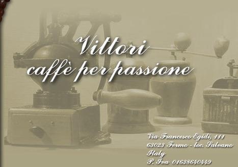Le Marche Passion for Coffee: Tosteria Caffè Vittori, Fermo   Le Marche and Food   Scoop.it