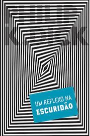 RESENHA: Um Reflexo na Escuridão | Além da Contracapa | Ficção científica literária | Scoop.it