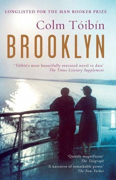 Book thoughts: Brooklyn, by Colm Tóibín | The Irish Literary Times | Scoop.it