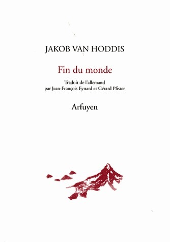 Jakob van Hoddis, Fin du monde, Arfuyen | Litt&ratures | Scoop.it