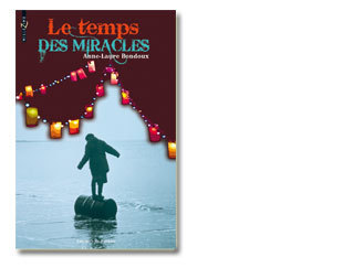 Le temps des miracles | Lectures passerelle collège-lycée : fiction et documentaire | Scoop.it