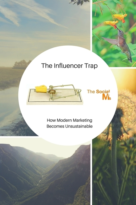 The Influencer Trap - How Modern Marketing Becomes Unsustainable | Influence Marketing Strategy | Scoop.it