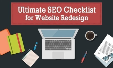 A Timeless Advanced SEO Checklist For Website Redesign [Infographic] | Easy Media Network | Scoop.it