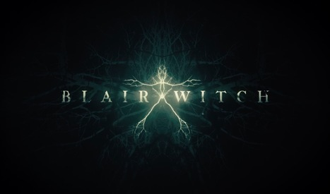 'The Woods' is Actually 'BLAIR WITCH'! (Trailer and Poster) #SDCC | Gothic Literature | Scoop.it