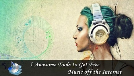 5 Awesome Tools to Get Free Music Off The Internet   Internet Tools for Language Learning   Scoop.it