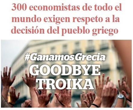300 economistas de todo el mundo exigen respeto a la decisión del pueblo griego | Colaboración + economía. | Scoop.it