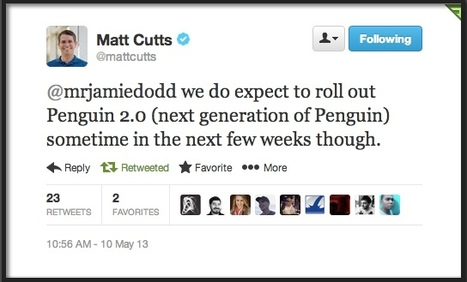 "Matt Cutts: Google Penguin 2.0 Coming in 'Next Few Weeks' - Search Engine Watch | ""#Google+, +1, Facebook, Twitter, Scoop, Foursquare, Empire Avenue, Klout and more"" 