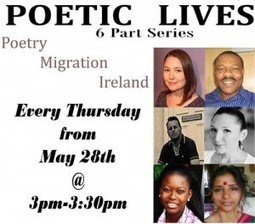 Poetic Lives Follows the lives of 6 migrant poets living and producing their art in Ireland | The Irish Literary Times | Scoop.it