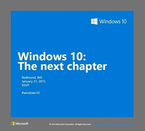 Confirmed: Microsoft's Windows 10 event on January 21st will showcase Windows 10 for tablets and phones | Future of Cloud Computing and IoT | Scoop.it