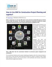 How to Use BIM for Construction Project Planning and Logistics? | Project & Construction Management | Scoop.it