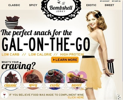 Hey Ladies, Want Some Jerky? Unusual Marketing Efforts Aimed Just at Women | A Voice of Our Own | Scoop.it