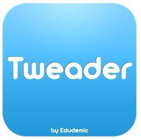 Introducing Tweader: Our New App That Reads Your Tweets To You | Edudemic | Twitter for Teachers | Scoop.it