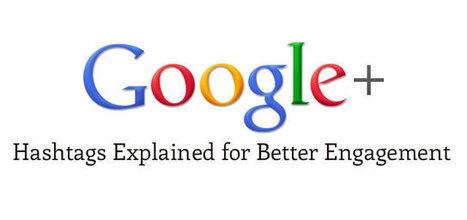 Google Plus Hashtags Explained for Better Engagement   Fine Art Tips   Scoop.it