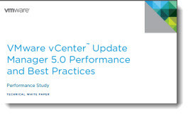 White Paper: Performance and Best Practices for VMware vCenter Update Manager 5.0 | LdS Innovation | Scoop.it