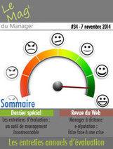 Spécial entretiens d'évaluation | Le Mag' du Manager | Entretiens Professionnels | Scoop.it