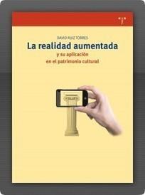 Ediciones Trea   La realidad aumentada y su aplicación en el patrimonio cultural   Realidad Aumentada   Scoop.it