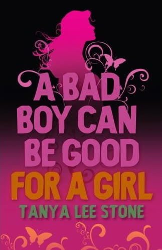 A Bad Boy Can Be Good for a Girl by Tanya Lee Stone « Nerdy ... | Verse Novels | Scoop.it