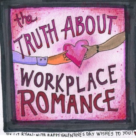 The Truth about Workplace Romance | Empowering Your Employees To Deliver A Great Customer Experience | Scoop.it