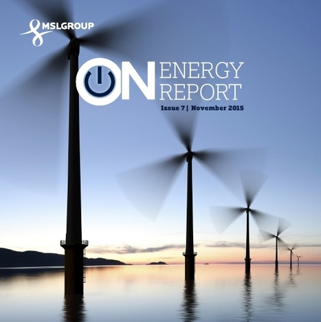 MSLGROUP - From Brussels to Paris and Beyond - ON Energy Report November '15 | Public Relations | Scoop.it