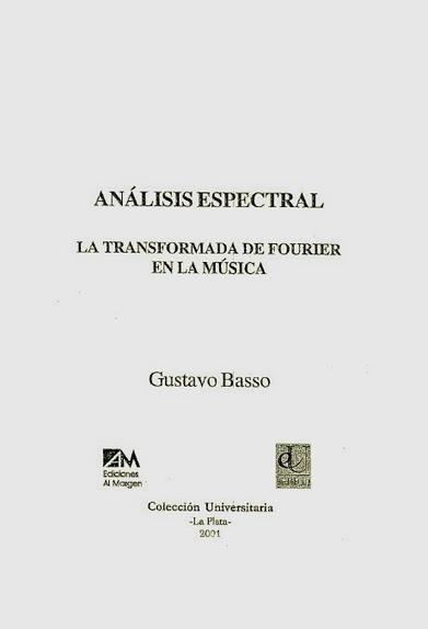 BASSO, G. - Análisis espectral. La transformada de Fourier en la ... | Introducción al Procesamiento Digital de Señales | Scoop.it