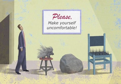 Big Idea 2014: Discomfort Is the New Comfort Zone | creativity and innovation | Scoop.it