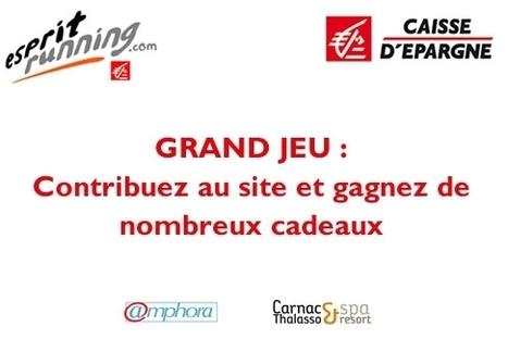 Esprit Running: partagez la passion du running avec la Caisse d'Epargne | Course à pied | Scoop.it