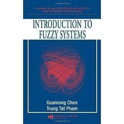 Intro to Fuzzy Systems (Chapman & Hall/CRC Applied Mathematics & Nonlinear Science) | PhysicsFans.com - A Website for Physics Enthusiasts | Scoop.it