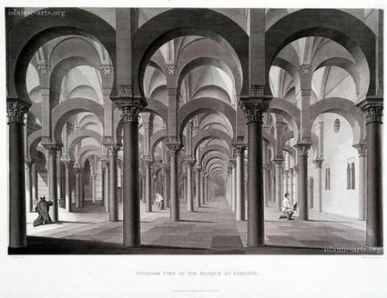 The Mosque of Cordova as viewed by James Cavanah (1760-1814) | Mirhan Damir | Scoop.it
