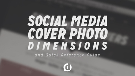 Social Media Cover Photo Dimensions - Dustn.tv | Social Media 4 U | Scoop.it