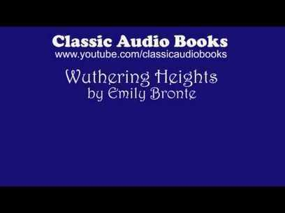 Wuthering Heights, Chapter 8 by Emily Bronte, Audio Book | stage.com | Scoop.it