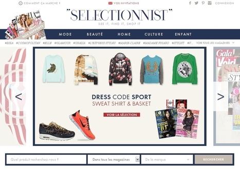 Selectionnist : un pont entre lectrices de presse et e-commerce | LES MARKETPLACES en BtoB | Scoop.it