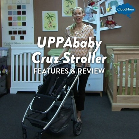 Features and Review of the UPPAbaby Cruz Stroller | CloudMom | My Parenting Tips | Scoop.it
