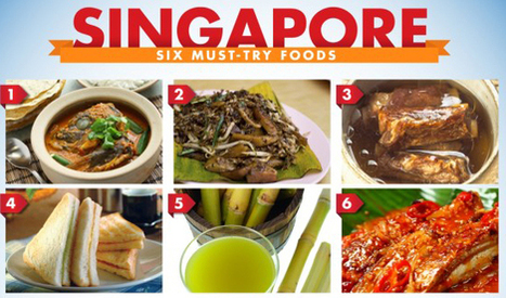 Singapores 6 Must-Try Foods | Food | Scoop.it