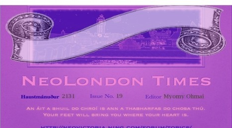 The NeoLondon Times ~ Volume 19 | The NeoVictoria Project | Scoop.it