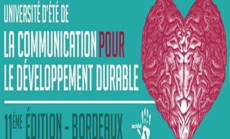 Les 22 et 23 août, l'Université d'été de la communication pour le développement durable sera bordelaise | Ingénierie de la connaissance | Scoop.it