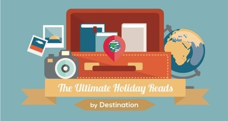 INFOGRAPHIC: Ultimate Holiday Reads by Destination | -thécaires are not dead | Scoop.it