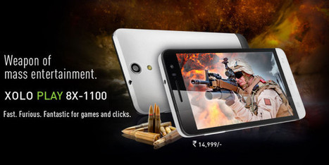 XOLO PLAY 8x -1100 New Launch With Excellent Gaming features   TECHUPDATES.IN   techupdates.in   Scoop.it