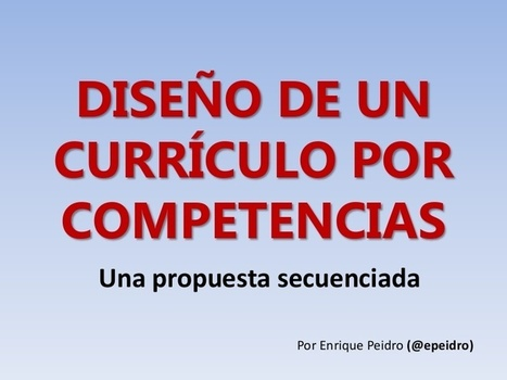 Diseño de un currículo por competencias | Contenidos educativos digitales | Scoop.it