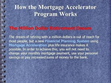 How the Mortgage Accelerator Program Work   mortgagemagicsystem   Scoop.it