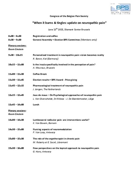When it burns & tingles: Update on Neuropathic Pain. June 13 th, 2015, Diamant Centre, Brussels. Registration details on the BPS website under 'upcoming events'. See http://www.belgianpainsociety.org/ | News from the Belgian Pain Society | Scoop.it