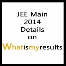 JEE Main 2014 | Joint Entrance Examination Notification on jeemain.nic.in | Exam Results 2014 | Scoop.it