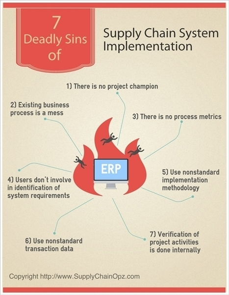 7 Deadly Sins of Supply Chain System Implementation | Supply Chain | Scoop.it