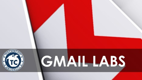 Intro to Gmail: Understanding Gmail Labs · TeacherCast Educational Broadcasting NetworkbyJeffrey Bradbury | Aprendiendo a Distancia | Scoop.it
