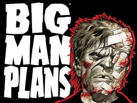 Big Man Plans: Ein großer Plan | Comicfanboy | Scoop.it