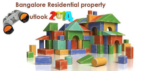 Review and outlook 2014: Bangalore Residential Property | Property Reviews, Rating | Scoop.it