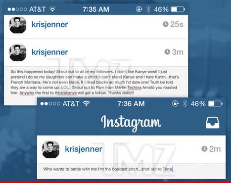 "Kris Jenner Instagram Hacked -- 'I Don't Like Kanye West!' | ""FOLLIEWOOD"" | Scoop.it"