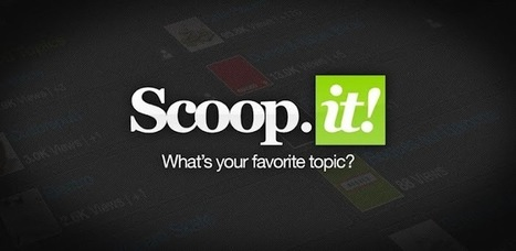 Scoop.it - Applications Android sur Google Play | Android Solutions | Scoop.it