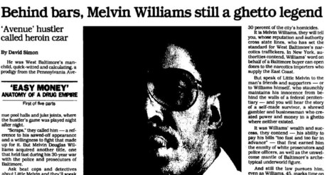 Easy Money: David Simon's five-part series on Melvin Williams | Winning The Internet | Scoop.it