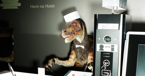 Check In With the Velociraptor at the World's First Robot Hotel | Strange days indeed... | Scoop.it