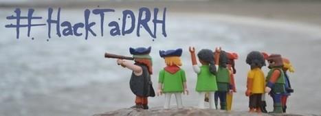 #HackTaDRH : 3 jours pour transformer la fonction RH sur les réseaux sociaux (Blog du Modérateur - 23/06/2015) | Projet Digital de GRDF | Scoop.it